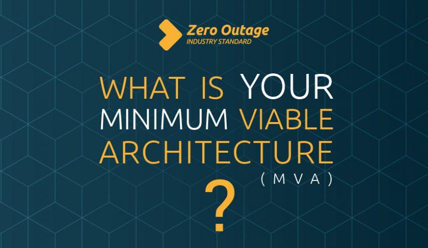 Zero Outage and Agile Development